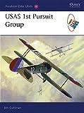 : USAS 1st Pursuit Group (Aviation Elite Units)