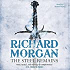 The Steel Remains Audiobook by Richard Morgan Narrated by Simon Vance