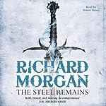 The Steel Remains | Richard Morgan