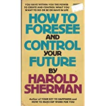 Amazon harold sherman books how to foresee and control your future may 1970 by harold sherman fandeluxe Gallery