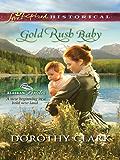 Gold Rush Baby (Alaskan Brides)