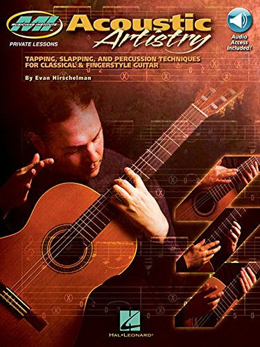 Acoustic Artistry: Tapping, Slapping, and Percussion Techniques for Classical & Fingerstyle Guitar (Musicians Institute Private Lessons) PDF