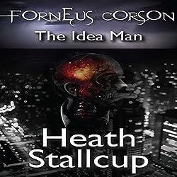 Forneus Corson: The Idea Man