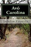 Avó Carolina, Serafim Ferreira, 1480087637