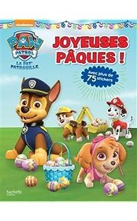 paw patrol-la pat'patrouille - joyeuses pâques - broché