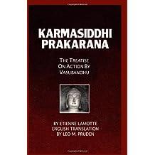 Karmasiddhiprakarana: The Treatise on Action