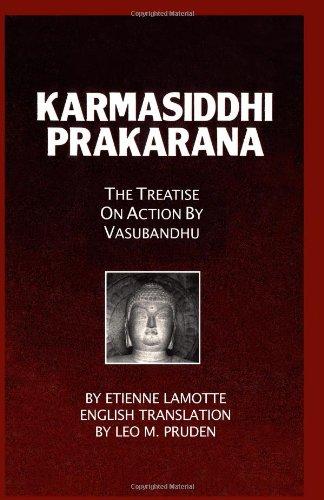 Karmasiddhiprakarana: The Treatise on Action by Vasubandhu