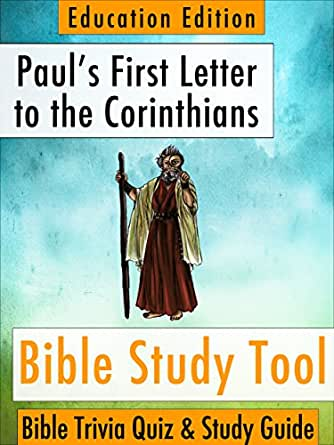 paul s first letter to the corinthians paul s letter to the corinthians bible trivia quiz 23914