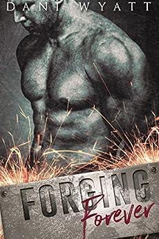 Forging Forever by [Wyatt, Dani]