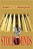 Stolen Minds, Robert L. Cunningham, 0595211585