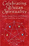 Celebrating Wiccan Spirituality, Lady Sabrina, 156414593X