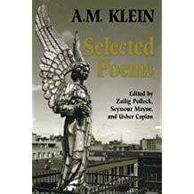 Selected Poems: Collected Works of A.M. Klein (Heritage)