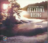 Oklahoma Rising : A Salute to the Artists and Music of Oklahoma