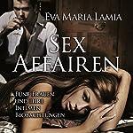 Sex Affairen   Eva Maria Lamia