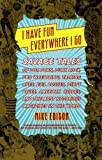 I Have Fun Everywhere I Go, Mike Edison, 0865479038