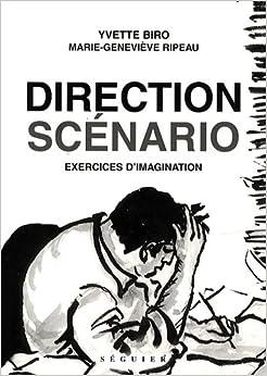 Direction scénario