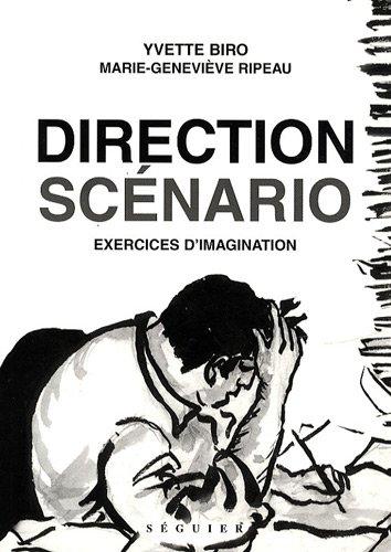 Direction scénario Broché – 2000 Yvette Biro Séguier 2840492067 Cinéma