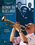 img - for Blowin The Blues Away Minus Trumpet Bob Zottola Bk/CD (Music Minus One Trumpet Or Flugelhorn) book / textbook / text book