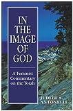 In the Image of God, Judith S. Antonelli, 1568214383