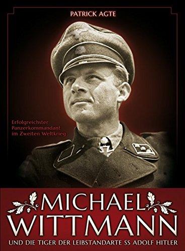 michael-wittmann-die-tiger-der-ls-ss-adolf-hitler-erfolgreichster-panzerkommandant-des-zweiten-weltkrieges