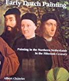 Early Dutch Painting, Albert Chatelet, 0847803694