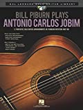 Bill Piburn Plays Antonio Carlos Jobim (Buch/CD) (Hal Leonard Solo Guitar Library)