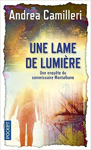 Une lame de lumière - Andrea CAMILLERI