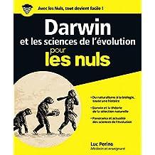 Darwin et les sciences de l'évolution pour les Nuls, grand format (French Edition)