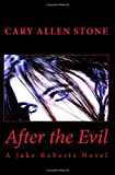 After the Evil, Cary Stone, 1495413861