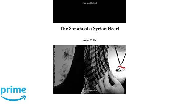 The Sonata of a Syrian Heart