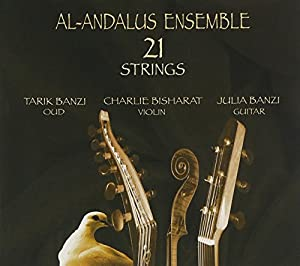 Al Andalus Ensemble - 21 Strings