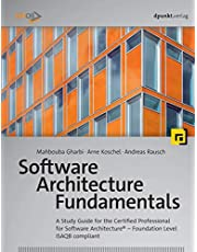Software Architecture Fundamentals: A Study Guide for the Certified Professional for Software Architecture® – Foundation Level – iSAQB compliant