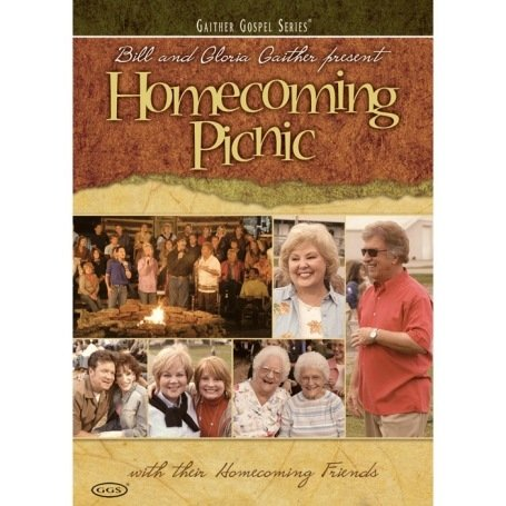 Bill and Gloria Gaither and Their Homecoming Friends: Homecoming Picnic (Dvd Movies Picnic)