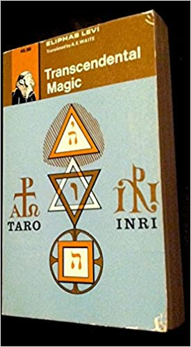 Transcendental Magic: Its Doctrine and Ritual: Eliphas LGevi