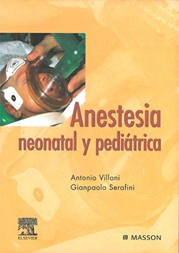 Descargar Libro Anestesia Neonatal Y Pediátrica A. Villani