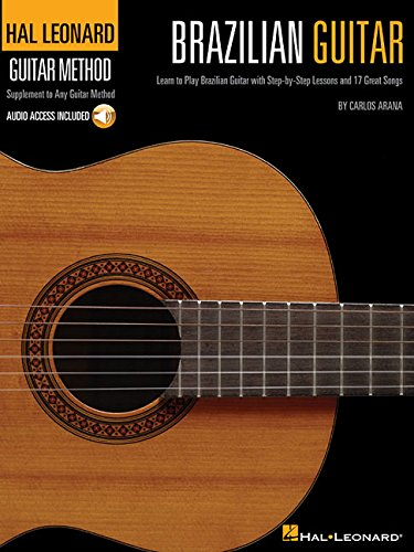 Brazilian Guitar - Stylistic Supplement To The Hal Leonard Guitar Method (Book/Audio)