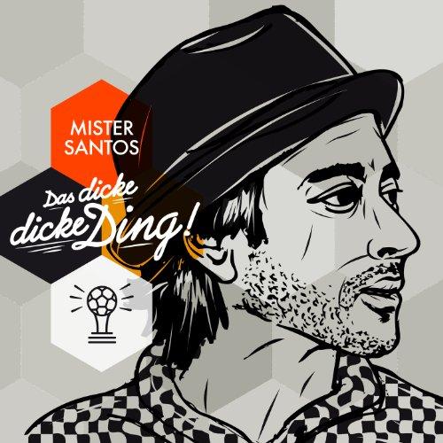 Mister Santa (Das dicke, dicke Ding (Weltmeister Version))