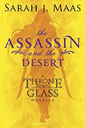 The Assassin and the Desert: A Throne of Glass Novella (Throne of Glass series)