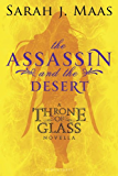 The Assassin and the Desert: A Throne of Glass Novella (Throne of Glass series Book 1)
