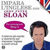 Impara l'inglese con John Peter Sloan - Step 4 | John Peter Sloan
