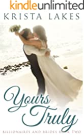 Yours Truly: A Cinderella Love Story (Billionaires and Brides Book 2)