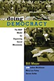 img - for Doing Democracy: The MAP Model for Organizing Social Movements book / textbook / text book