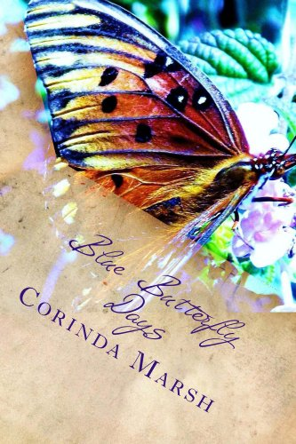 Blue Butterfly Days: Dreams and Regrets