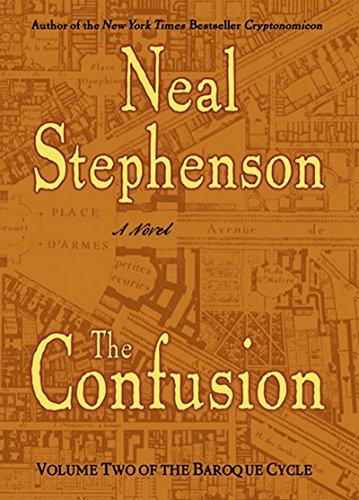 - The Confusion: Volume Two of The Baroque Cycle