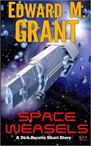 Amazon com: Space Weasels (Dirk Beretta, (ex) Space Marine