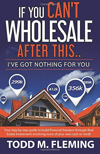If You Cant Wholesale After This: Ive Got Nothing For You... (Volume 1)