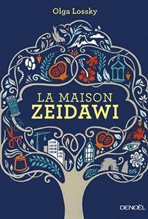 La maison Zeidawi : roman