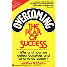 Overcoming the Fear of Success by Martha Friedman (1988-06-01)