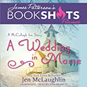 A Wedding in Maine: A McCullagh Inn Story | Jen McLaughlin, James Patterson - foreword