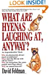 What Are Hyenas Laughing At Anyway